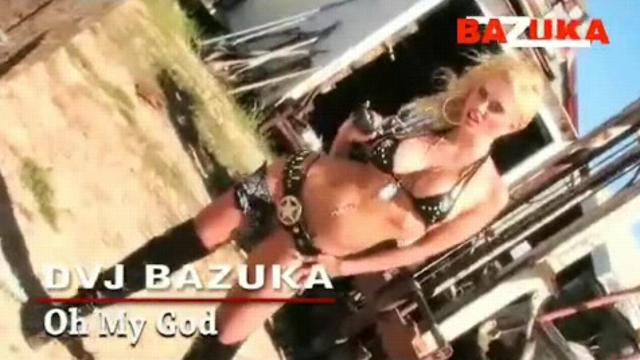 DVJ BAZUKA - Oh My God(Uncensored)